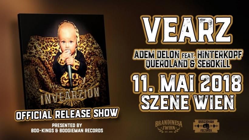 Vearz – Invearzion – Releaseshow, ((szene)) Wien 11/05/18 (Vienna, AT)