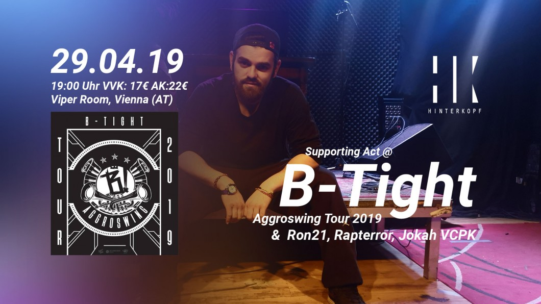 Supporting Act @ B-Tight Aggroswing Tour 2019
